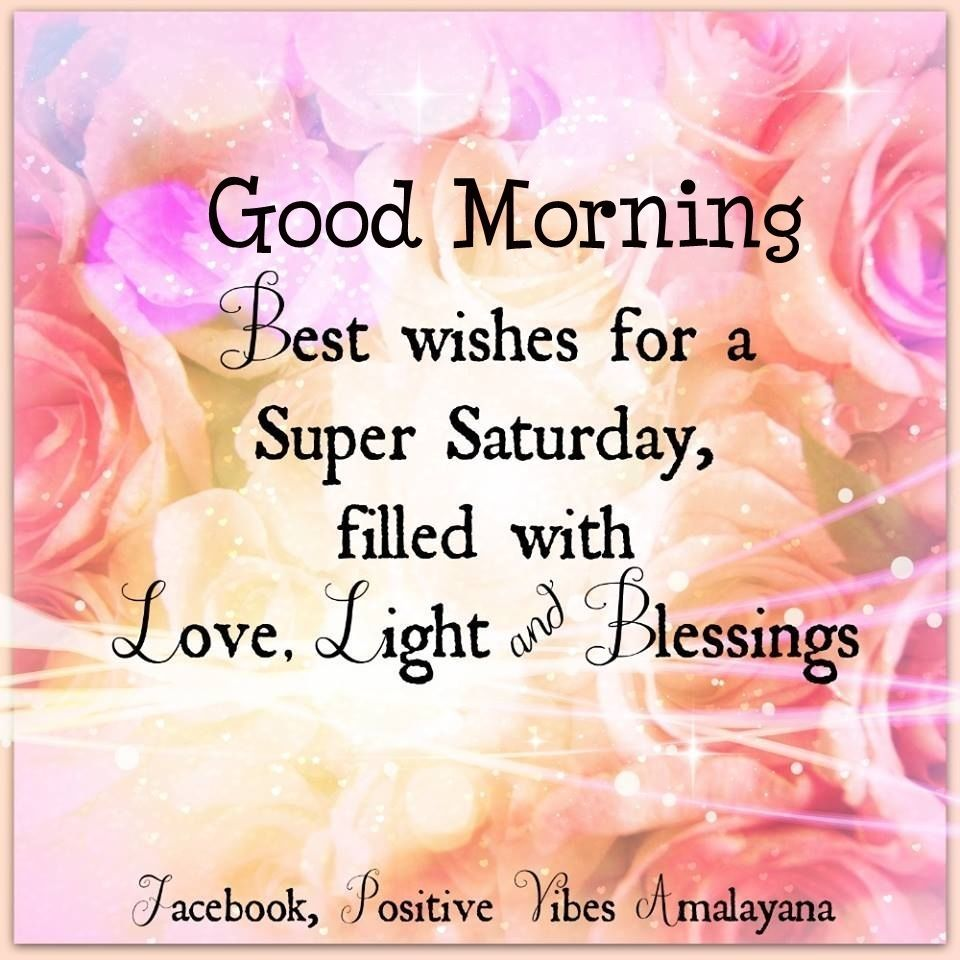 Image result for beautifuls saturday morning greeting