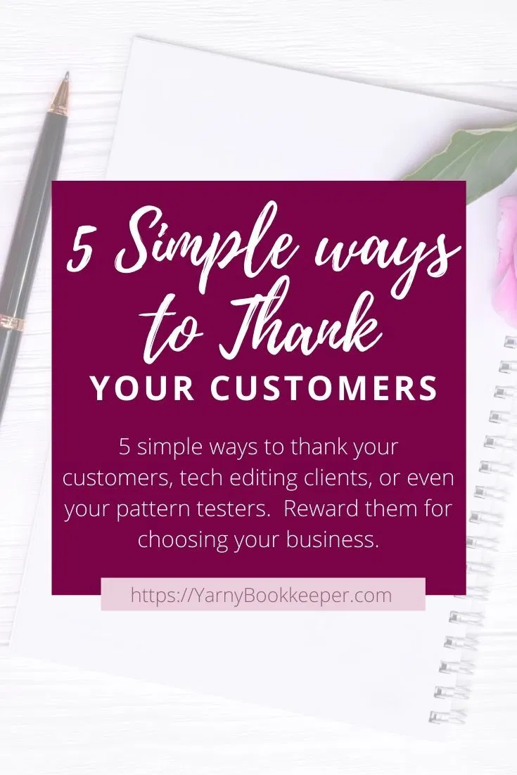 5 Simple Ways To Thank Your Customers The Yarny Bookkeeper Thank You Customers Business Thank You Notes Customer Thank You Note