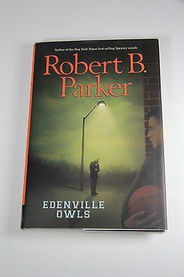 EDENVILLE OWLS - by Robert B. Parker 2007, Hardcover, 1st Ed