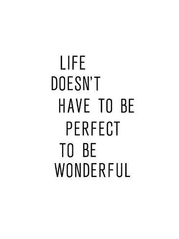 Art Print: Like Doesnt Have To Be Perfect To Be Wonderful by Brett Wilson : 32x24in