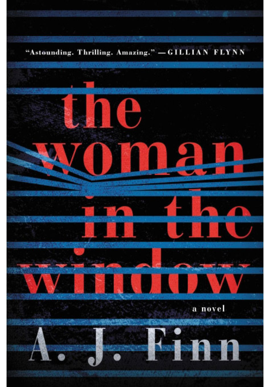 Compulsively Readable Thrillers The Woman In The Window Thriller Books Psychological Thrillers Good Books