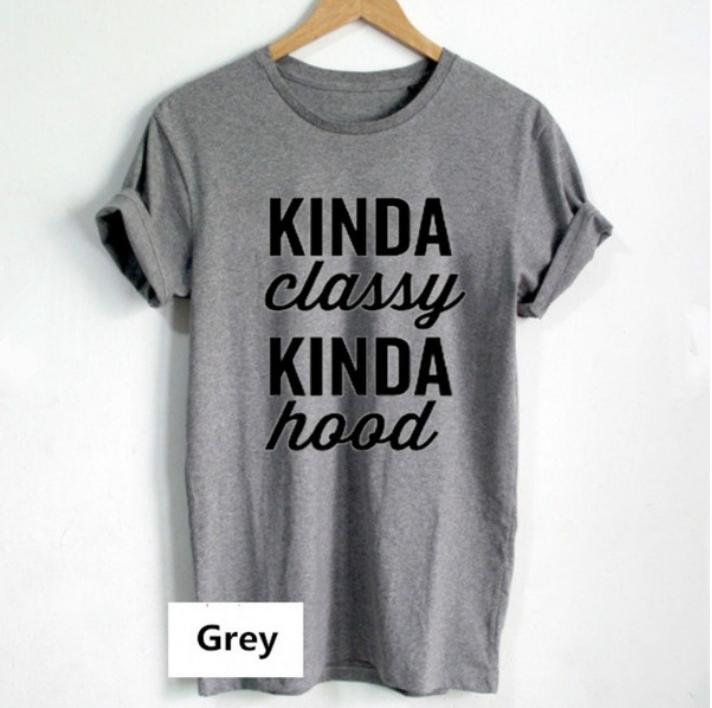 efd3545d Kinda Classy Kinda Hood T Shirt Letter Print Casual Cotton Funny Shirt for  Lady Tops Tee Gift for Wife Crewneck Shirt Workout Shirt(S-XXXL)
