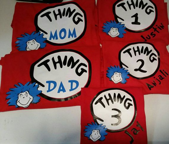 89f1da5e Dr. Seuss family t-shirts thing 1, thing 2, thing mom, thing dad ...