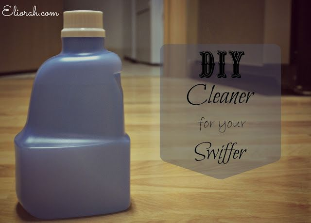 Homemade Swiffer Refill Cleaner A 1 1 Ratio Of Water To