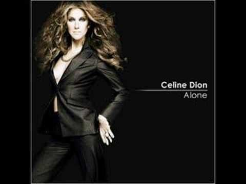 Celine Dion Alone Celine Dion Mp3 Song Favorite Celebrities