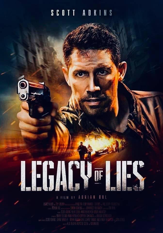Legacy Of Lies Movie Scott Adkins Peliculas De Accion Peliculas De Bruce Lee Peliculas Completas