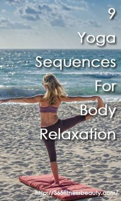 9 yoga sequences for full body relaxation with images