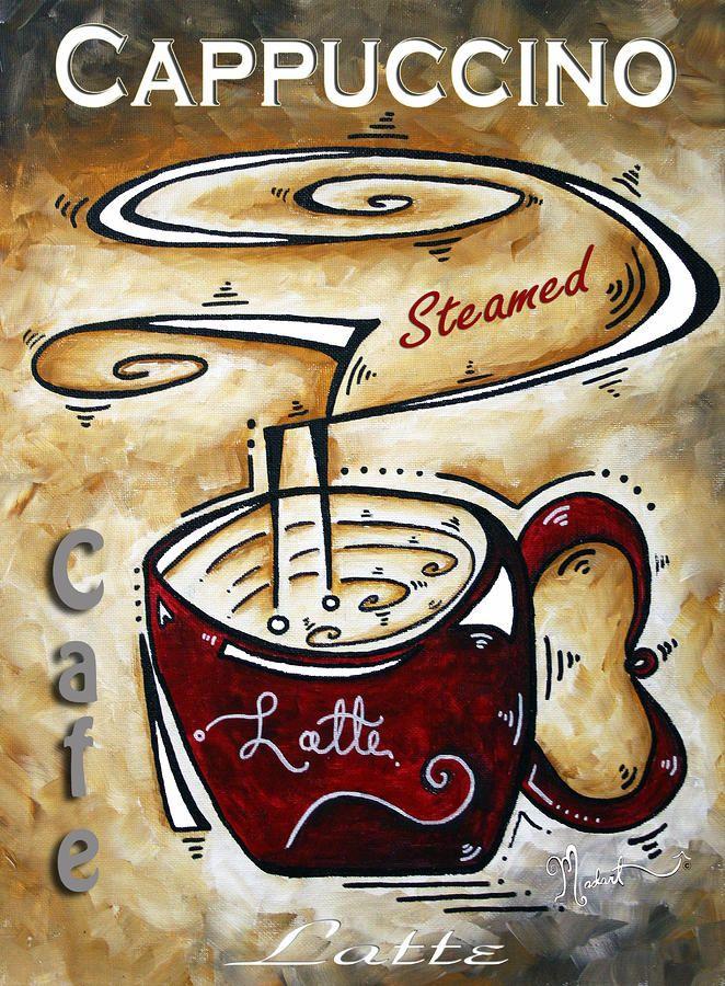 Latte By Madart By Megan Duncanson Cafe Latte Coffee Art Latte Art