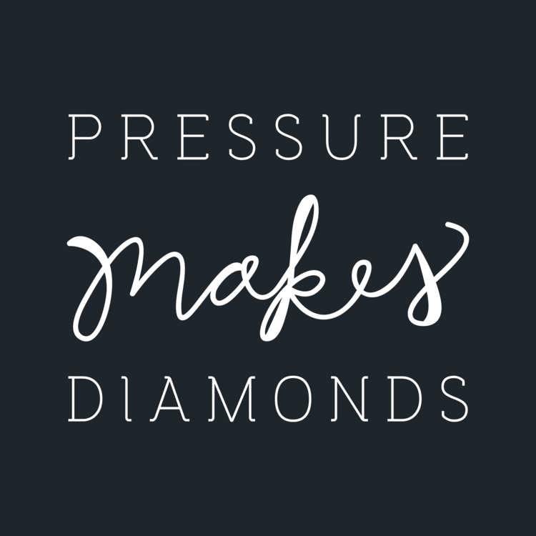 Pressure Makes Diamonds Quotes Words To Live By Quotes