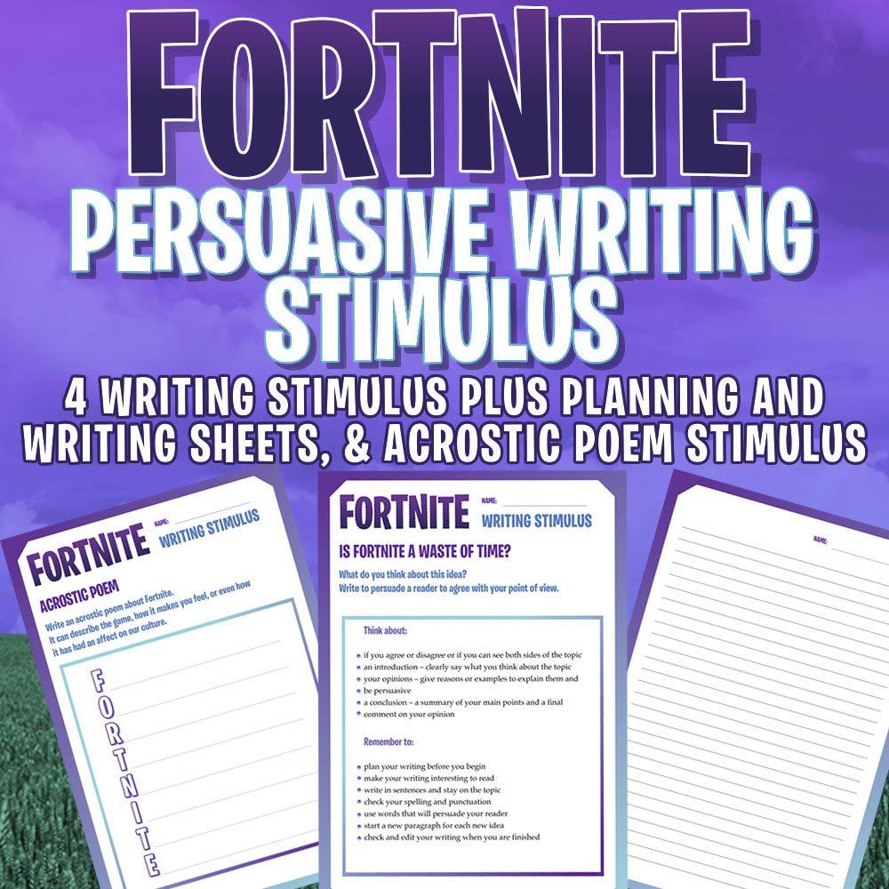 FORTNITE - ARGUMENT / PERSUASIVE WRITING STIMULUS x 4