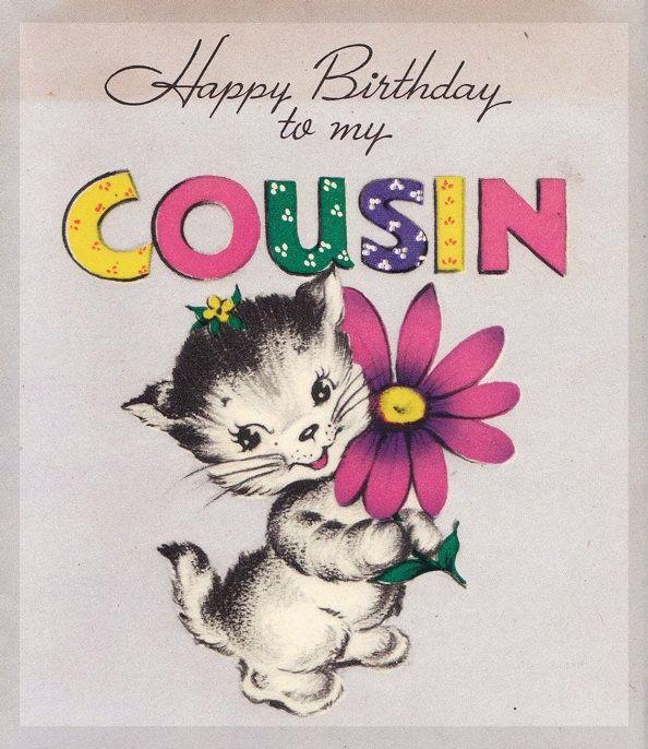 Pin by carla van den berg kessinger on enchiladas pinterest happy birthday wishes cousin vintage m4hsunfo Images