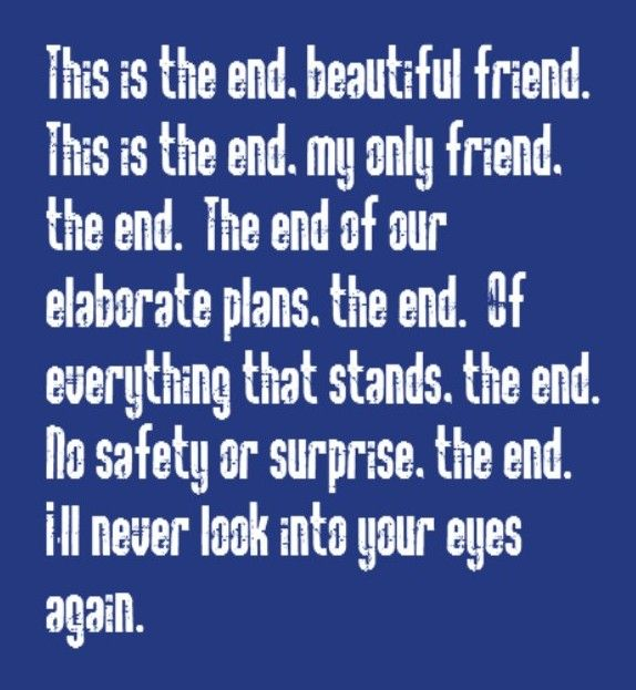 The Doors - The End - song lyrics songs music lyrics song quotes  sc 1 st  Pinterest & The Doors - The End - song lyrics songs music lyrics song ...