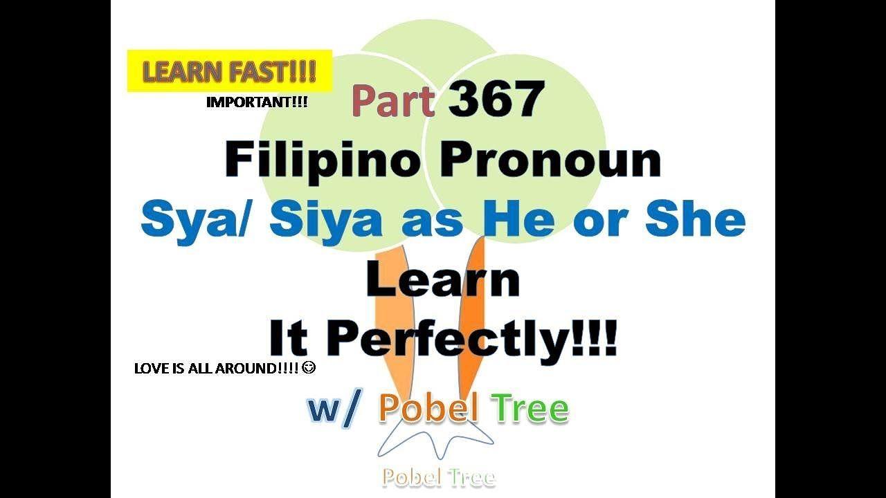 Part367 Speak Filipino Properly Learn Pronoun Sya Siya As You Language Lessons Learning Filipino [ 720 x 1280 Pixel ]