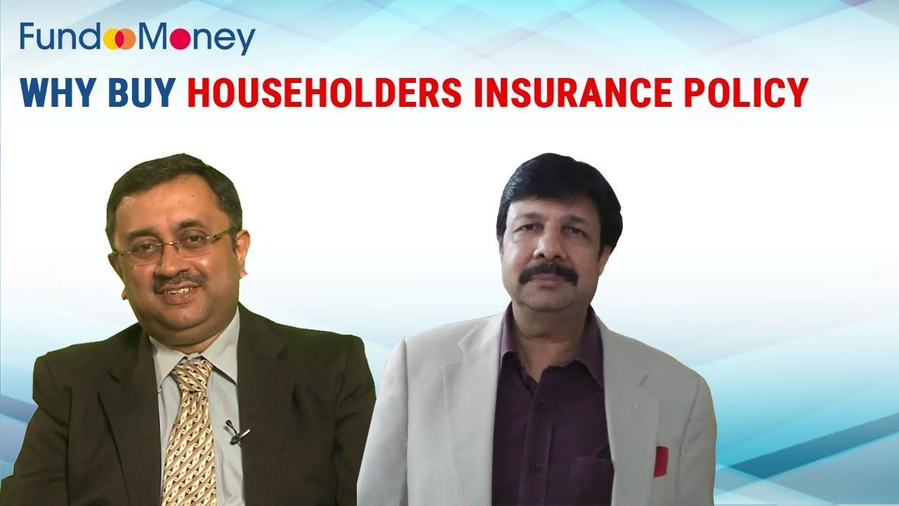 Why Buy Householders Insurance Policy In This Video We Will