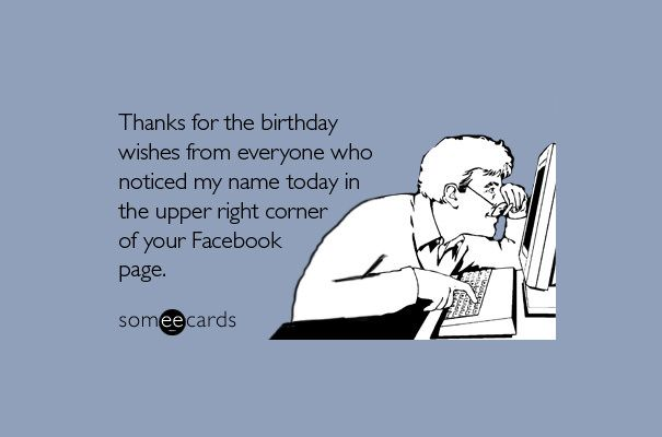 45 Funny Sarcastic Quotes To Insult Your Facebook Friends Birthday Wishes Funny Funny Quotes Facebook Birthday Wishes