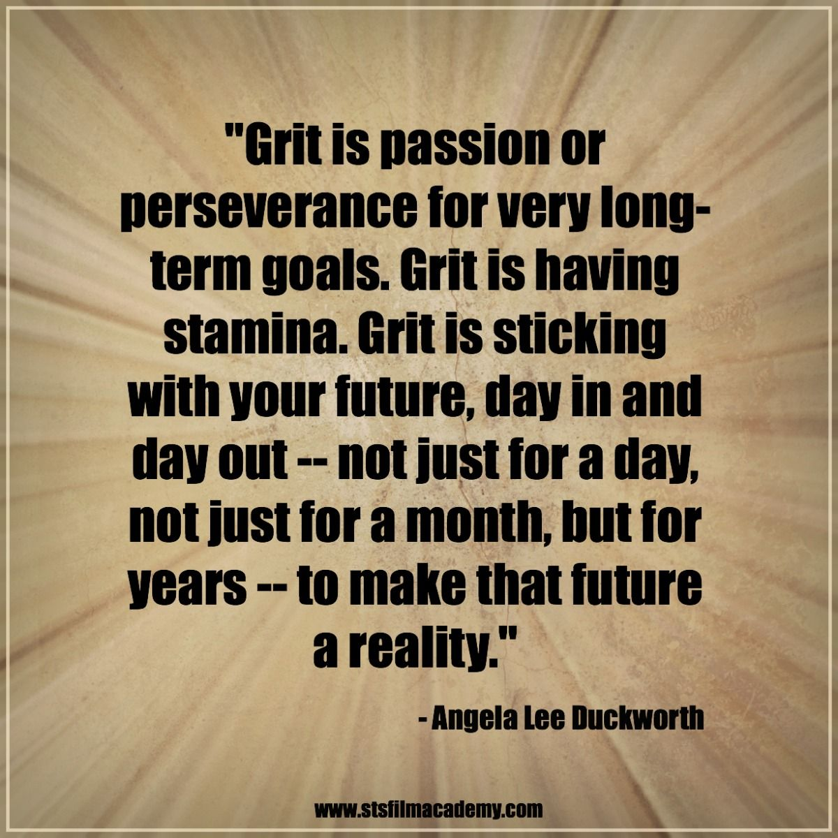"Grit Motivational Quotes: ""Grit Is Passion Or Perserverance For Very Longterm Goals"