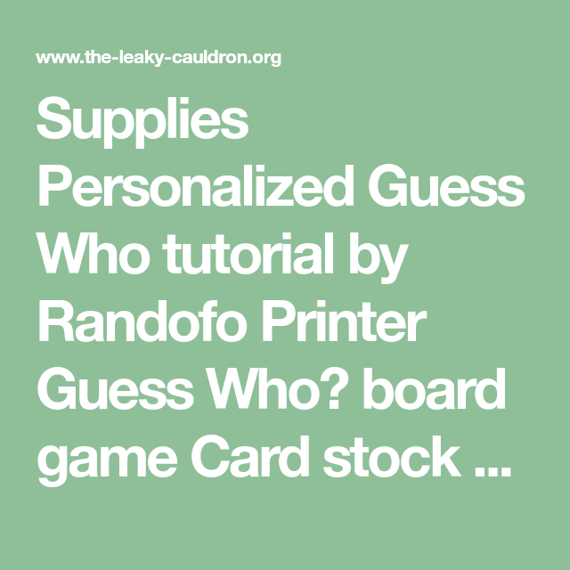 Supplies Personalized Guess Who Tutorial By Randofo Printer Guess