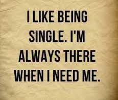 Image Result For Quotes About Being Single But Happy Single And