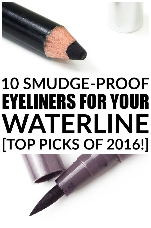 The Best Eyeliner For Your Waterline Top 10 Picks Of 2016 Beauty