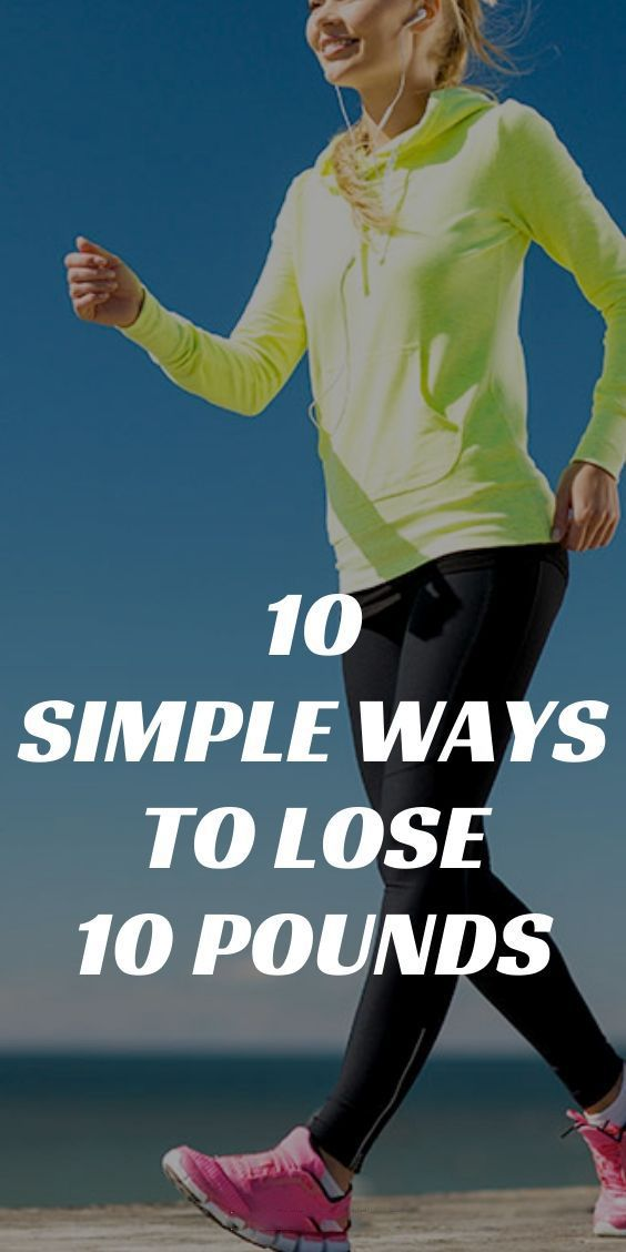 10 Simple Ways To Lose 10 Pounds. Say no to crazy fads and complicated diets! Losing weight shouldn'...