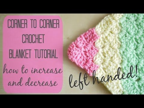 Crochet Left Handed Corner To Corner Blanket Tutorial Bella Coco