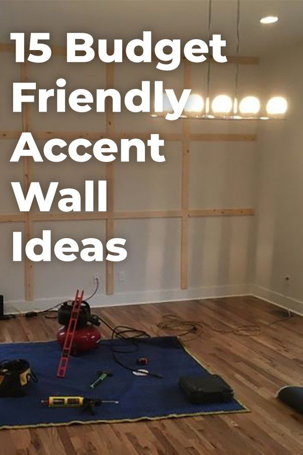 Budget friendly Accent Wall Ideas To Transform Any Room in ...