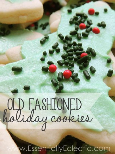 Old-Fashioned Roll Out Holiday Cookies Recipe Cookie recipes