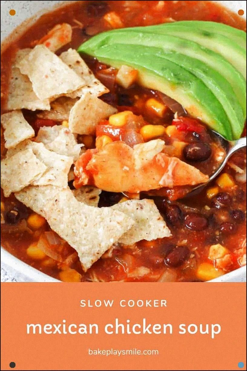 Flavor-Packed Slow Cooker Mexican Chicken Soup Is The Ultimate Healthy Comfort Food A Tomato, Bean,
