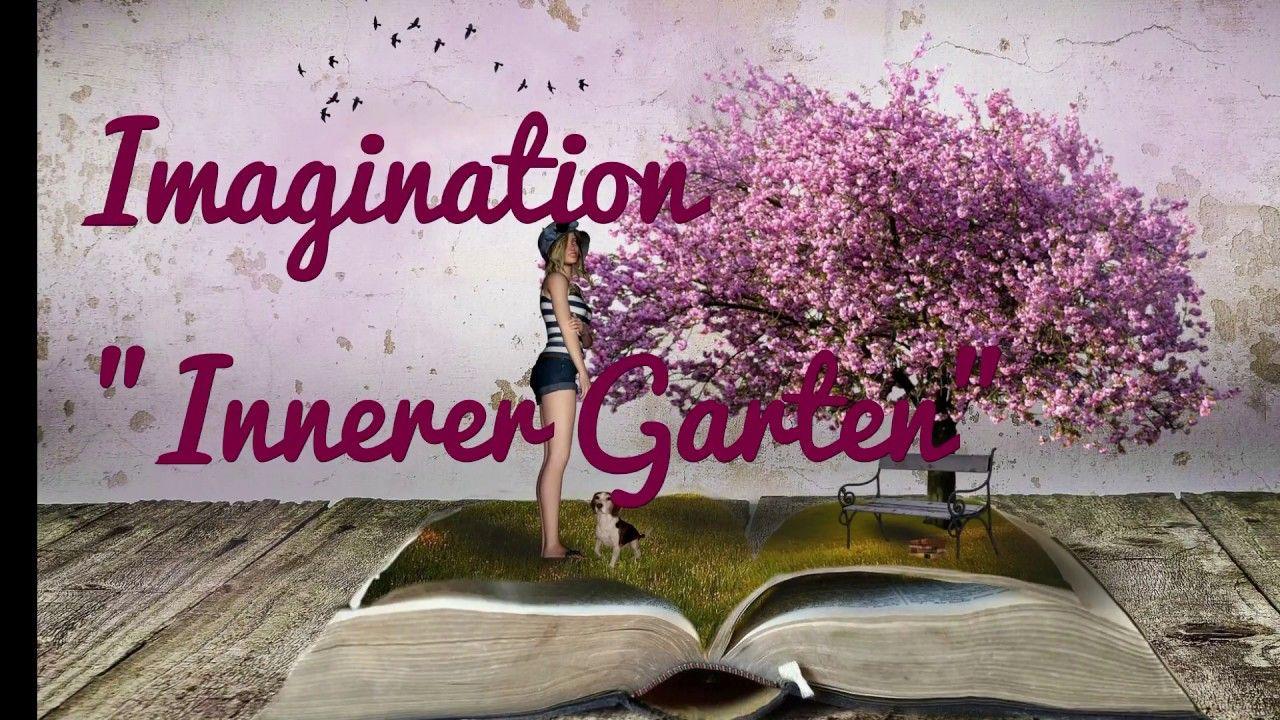 Imaginationsubung Innerer Garten Garten Ubung Autogenes Training