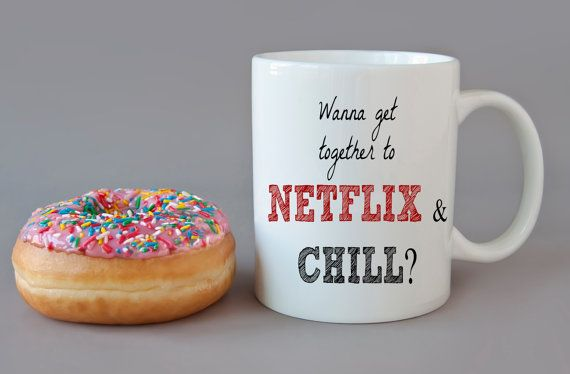 43360347c4a5896262241cd7b715f4b5 wanna netflix and chill coffee mug meme sex dishwasher safe by,Meme Coffee Mugs