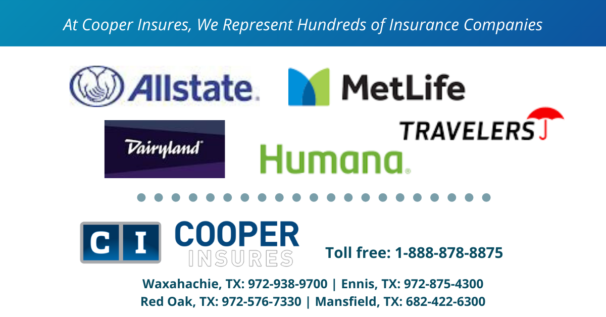 At Cooper Insures We Represent Hundreds Of Insurance Companies