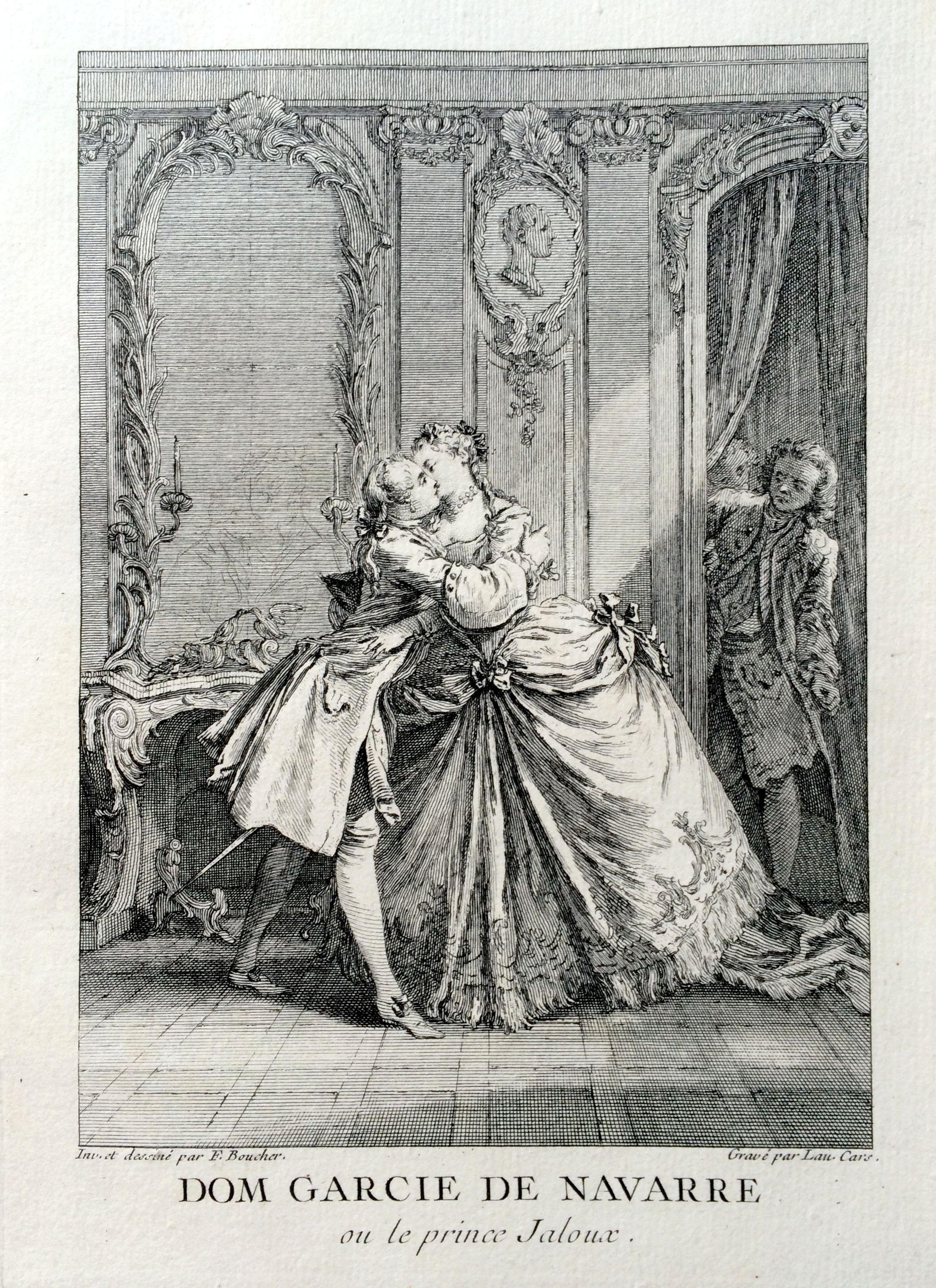 Dom Garcie de Navarre ou le prince jaloux - Molière - gravé par Laurent CARS d'après François BOUCHER - MAS Estampes Anciennes - Antique Prints since 1898