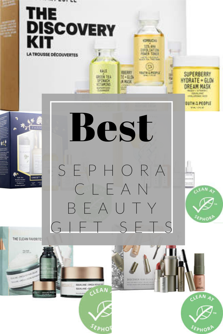 Best Clean Beauty Sephora Gift Sets Clean beauty