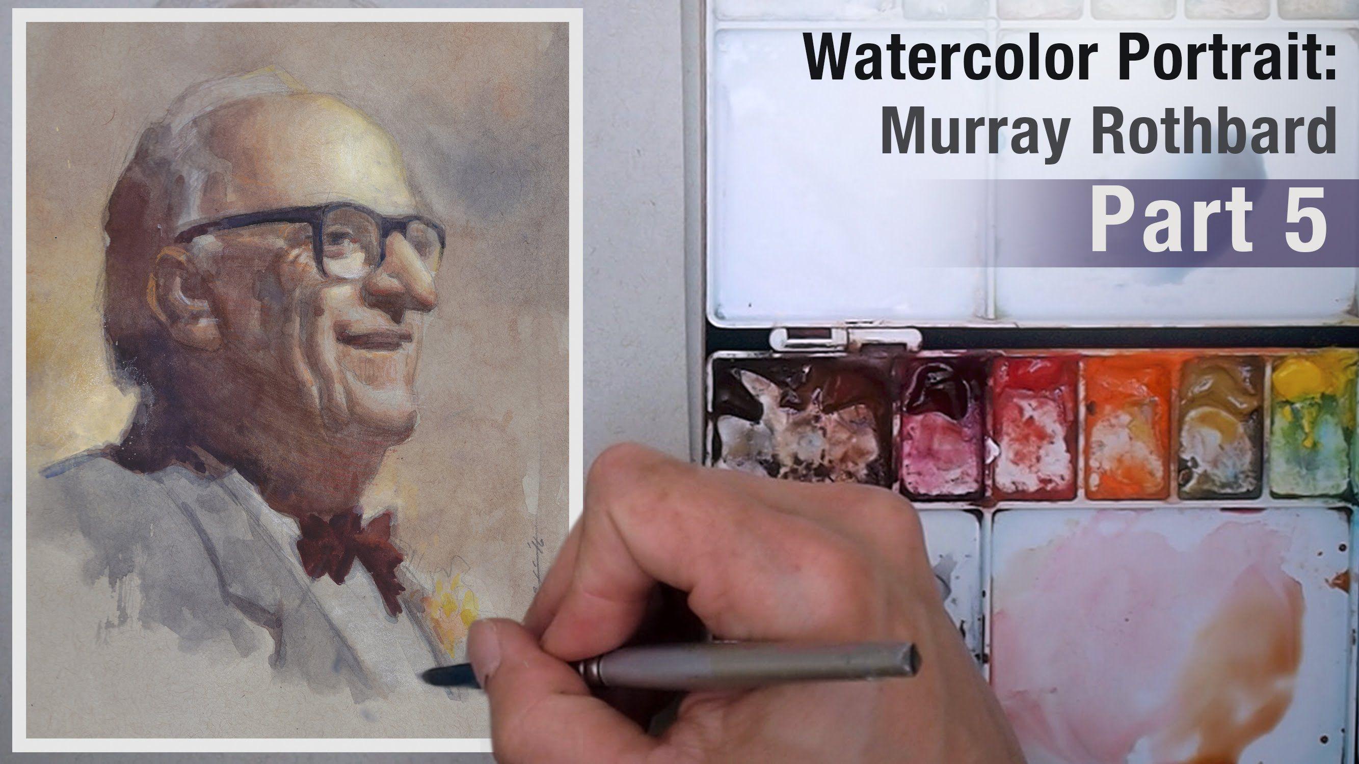 Watercolor Portrait: Murray Rothbard Part 5 | Anatomy | Pinterest ...