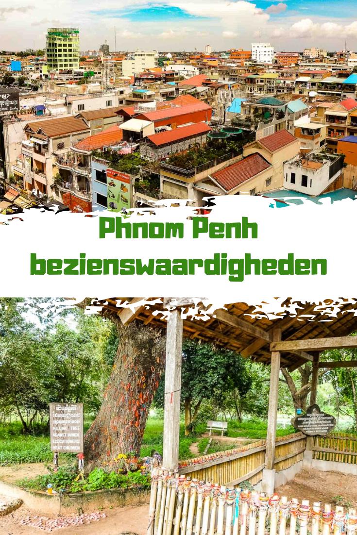 Wat te doen in Phnom Penh? Dit zijn de mooiste bezienswaardigheden in de hoofdstad van Cambodja.  #Cambodja #PhnomPenh