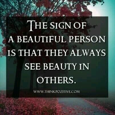 """""""The Sign of a #Beautiful Person.."""""""