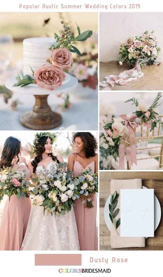 8 Popular Rustic Summer Wedding Color Ideas For 2019 Summer Wedding Colors Dusty Rose Wedding Colors Rustic Wedding Colors