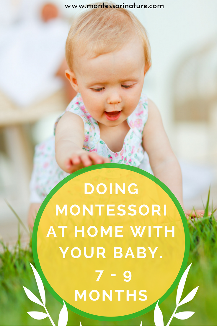 Doing Montessori with your baby at home - seven to nine months | Montessori Nature | For Montessori moms |