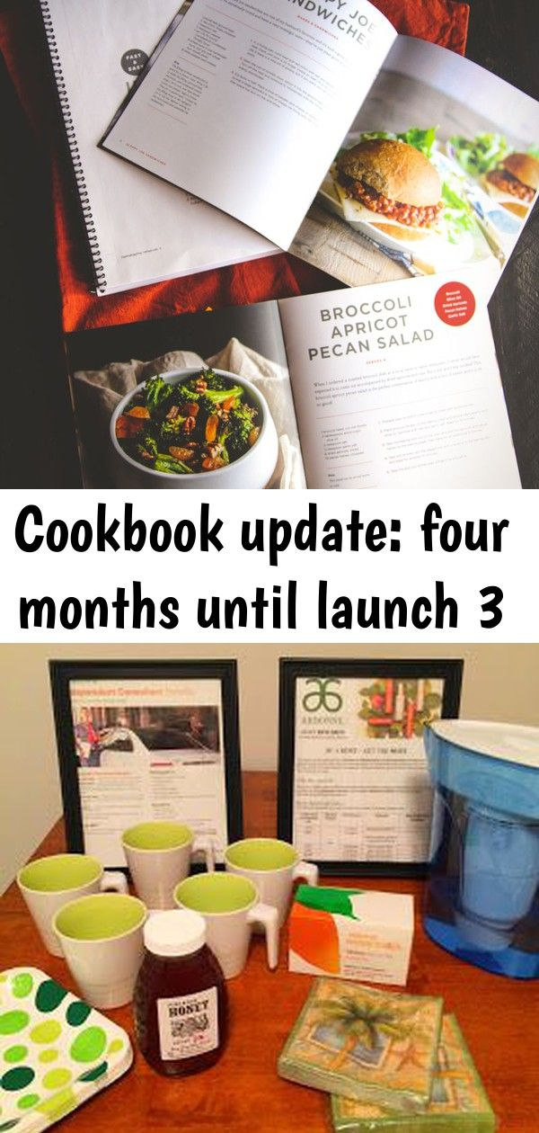 Cookbook update four months until launch 3 Cookbook update four months until launch  Philia Kelnhofer sweetphi If youre just starting to launch your Arbonne business here...