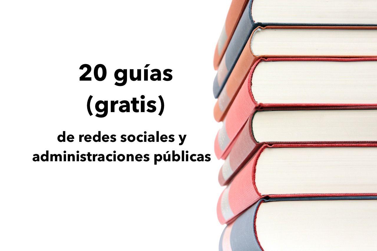 Recopilación de 20 guías y manuales gratuitos y para descargar de interés para la gestión de las redes sociales en las administraciones pública