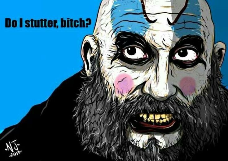 Captain Spaulding Meme Devil 39 S Rejects Captain Spaulding Quotes