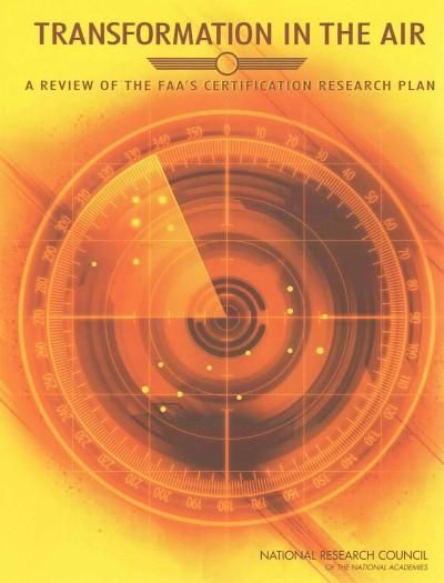 Transformation in the Air A Review of the FAAu0027s Certification - research plan