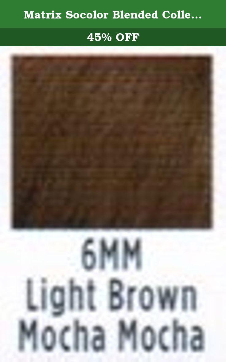 Matrix Socolor Blended Collection Permanent Cream Hair Color 6mm Light Brown Mocha Mocha Purpose Matrix S Finest Hair Colou Hair Cream Hair Color Light Brown