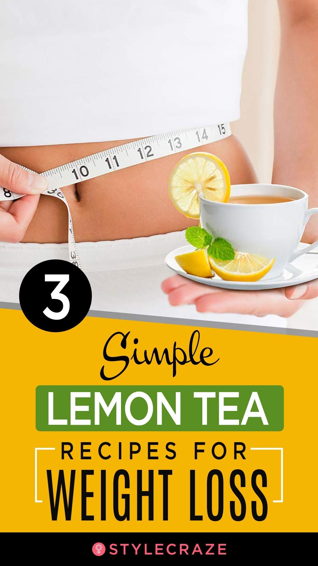 3 Simple Lemon Tea Recipes For Weight Loss
