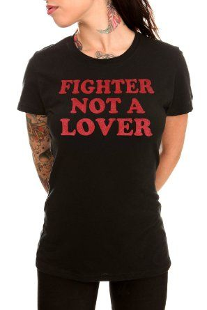 Fighter Not A Lover