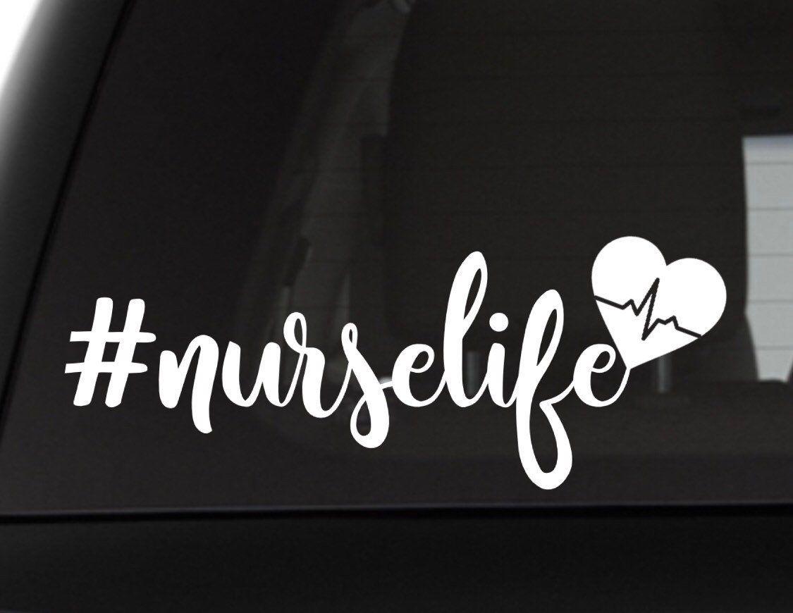 Nurse Life Hashtag Decal Nurse Vinyl Decal Vehicle Decal Etsy Nurse Vinyl Decals Car Decals Nurse Car Decal [ 870 x 1125 Pixel ]