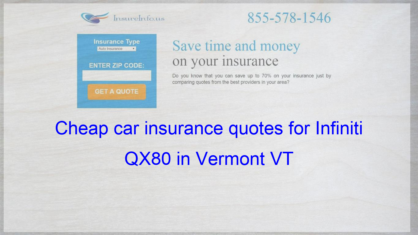 How To Find Affordable Insurance Rates For Infiniti Qx80 Suv Awd
