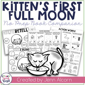 Kitten S First Full Moon No Prep Speech Language Activities Kittens First Full Moon Speech Language Activities Language Activities