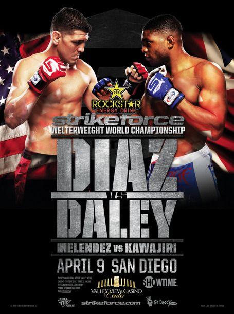 Strikeforce Diaz Vs Daley Mma Ufc Poster Ufc Events Ufc Poster Ufc