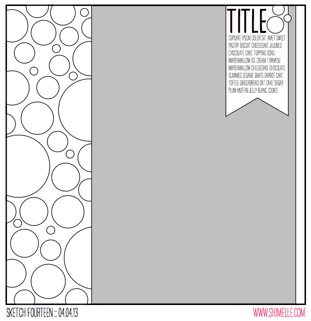 sketch to Scrapbook Page By Diana Waite @ shimelle.com